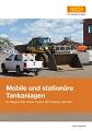 Mobile und stationäre Tankanlagen